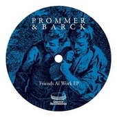 Friends At Work EP by Christian Prommer