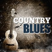 Country Blues by Various Artists