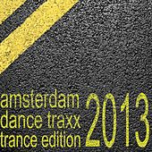 Amsterdam Dance Traxx, Trance Edition (Club Electronics) by Various Artists