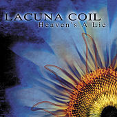 Heaven´s A Lie by Lacuna Coil