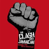 The Clash Goes Jamaican by