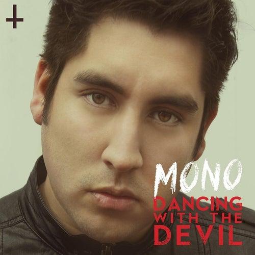 Dancing With the Devil von Mono