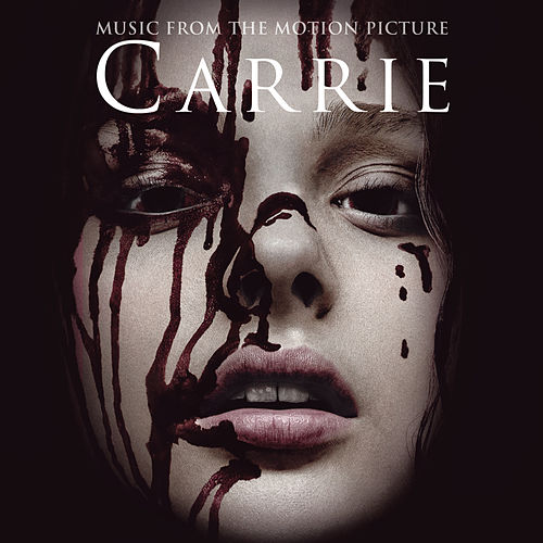 Carrie - Music From The Motion Picture by Various Artists