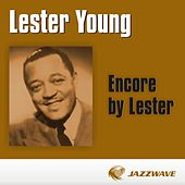 Encore by Lester by Lester Young
