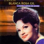 La Dueña Y Señora Del Bolero by Blanca Rosa Gil