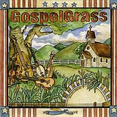 GospelGrass by The Grassmasters