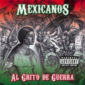 Al Grito De Guerra by Mexicanos