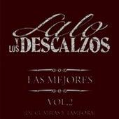 Las Mejores Vol. 2 (De Cumbias Y Tambora) by Lalo Y Los Descalzos