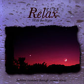 Pure Relax - With The Water by Javier Martinez Maya