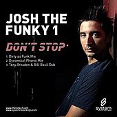 Don't Stop by Josh The Funky 1
