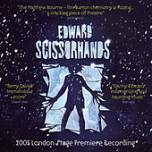 Edward Scissorhands by 2005 London Stage Premier Recording