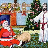 The Night Jesus Met Santa Claus by Ricky Traywick