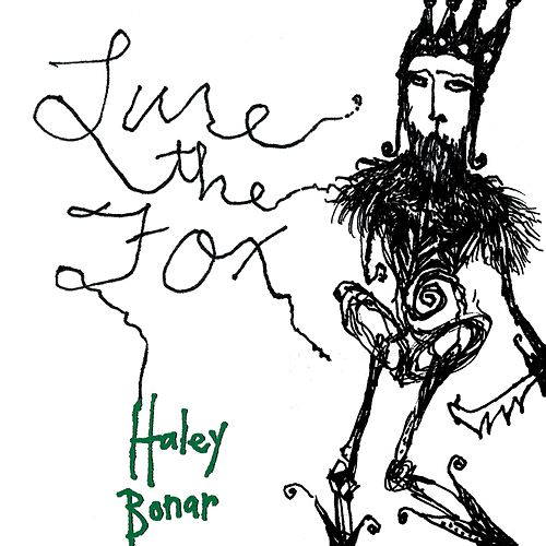 Lure the Fox by Haley Bonar