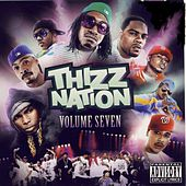 Mac Dre Presents: Thizz Nation Volume 7 by Various Artists