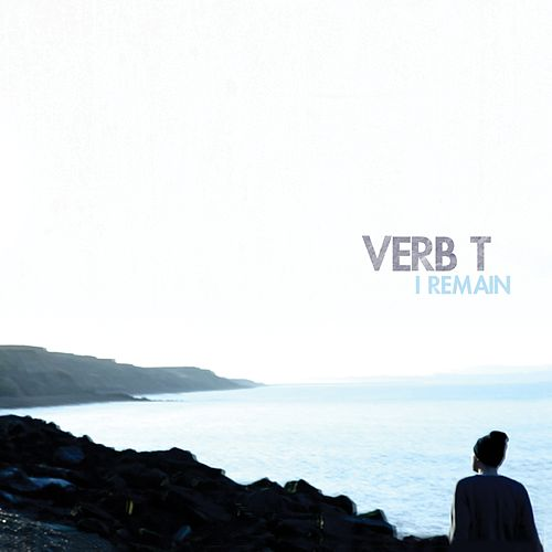 I Remain by Verb T