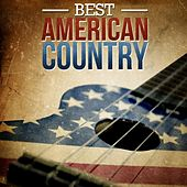Best American Country by Various Artists