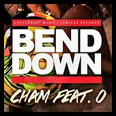 Bend Down by Cham