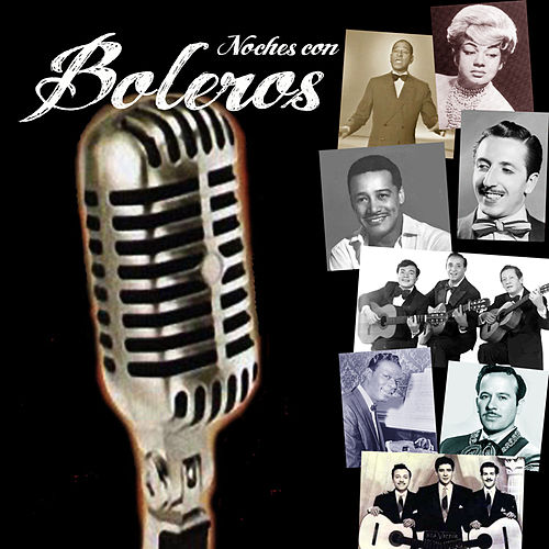 Noches Con Boleros by Various Artists