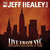 Live From NYC by Jeff Healey