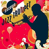 Discover Jazz Trumpet by Various Artists