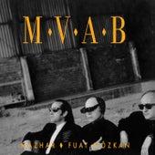 M.V.A.B by Mfö