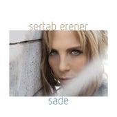 Sade by Sertab Erener