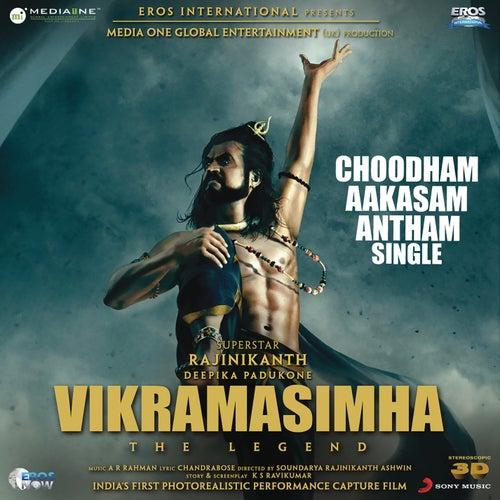 Choodham Aakasam Antham (From 'Vikramasimha') by A.R. Rahman