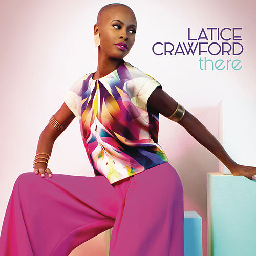 There by Latice Crawford
