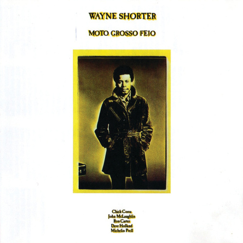 Moto Grosso Feio by Wayne Shorter