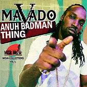 Anuh Badman Thing - Single by Mavado