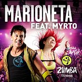 Marioneta (feat. Myrto) by Zumba Fitness