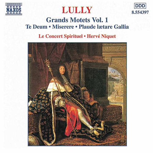 Grands Motets Vol. 1 by Jean-Baptiste Lully