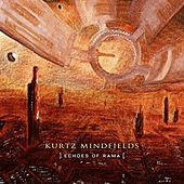 Echoes of Rama by Kurtz Mindfields
