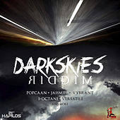 Dark Skies Riddim by Various Artists
