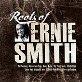Roots of Ernie Smith by Ernie Smith