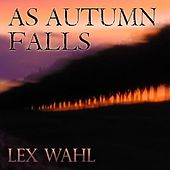 As Autumn Falls by Lex Wahl