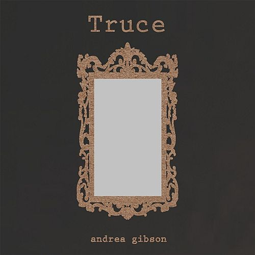 Truce by Andrea Gibson