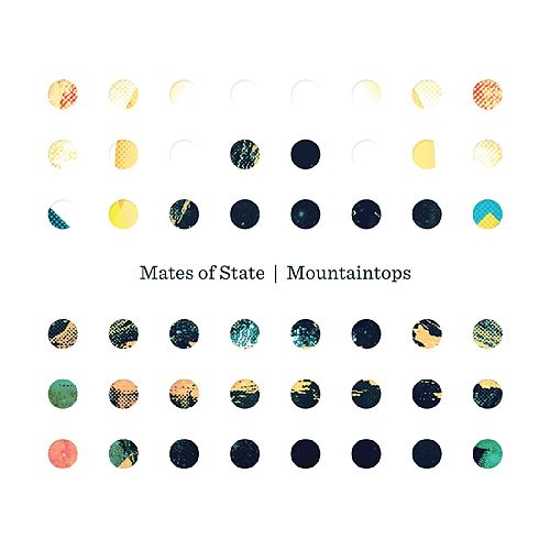 Mountaintops by Mates of State