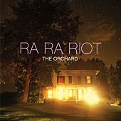 The Orchard by Ra Ra Riot