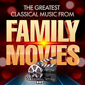 Classical Music in Family Movies by Various Artists
