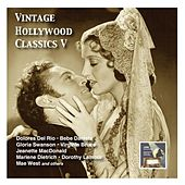 Vintage Hollywood Classics, Vol. 5: Leading Ladies & Partner (Recorded 1928-1940) by Various Artists