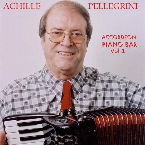 Accordeon Piano Bar, Vol. 1 by Achille Pellegrini