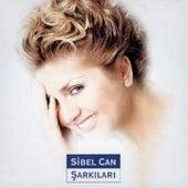 Sibel Can Şarkıları by Sibel Can