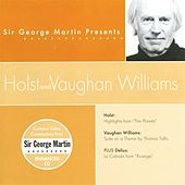 Sir George Martin Presents Holst & Vaughn Williams by Royal Philharmonic Orchestra