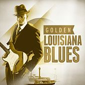 Golden Louisiana Blues von Various Artists