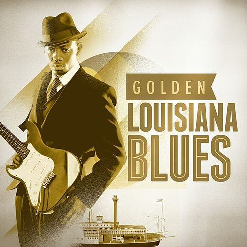 Golden Louisiana Blues by Various Artists