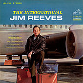 The International Jim Reeves by Jim Reeves