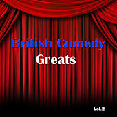 British Comedy Greats Vol. 2 by Various Artists