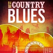 Best - Country Blues by Various Artists