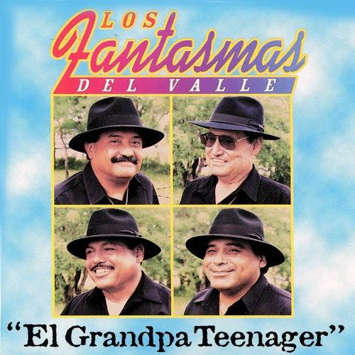 El Grandpa Teenager by Los Fantasmas Del Valle